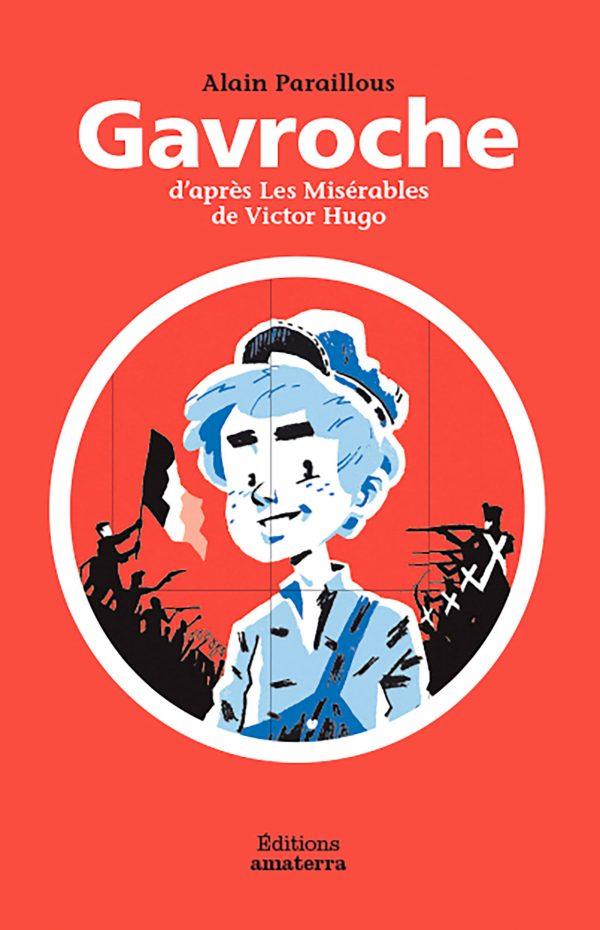Couverture de l'ouvrage Gavroche d'après Les Misérables de Victor Hugo
